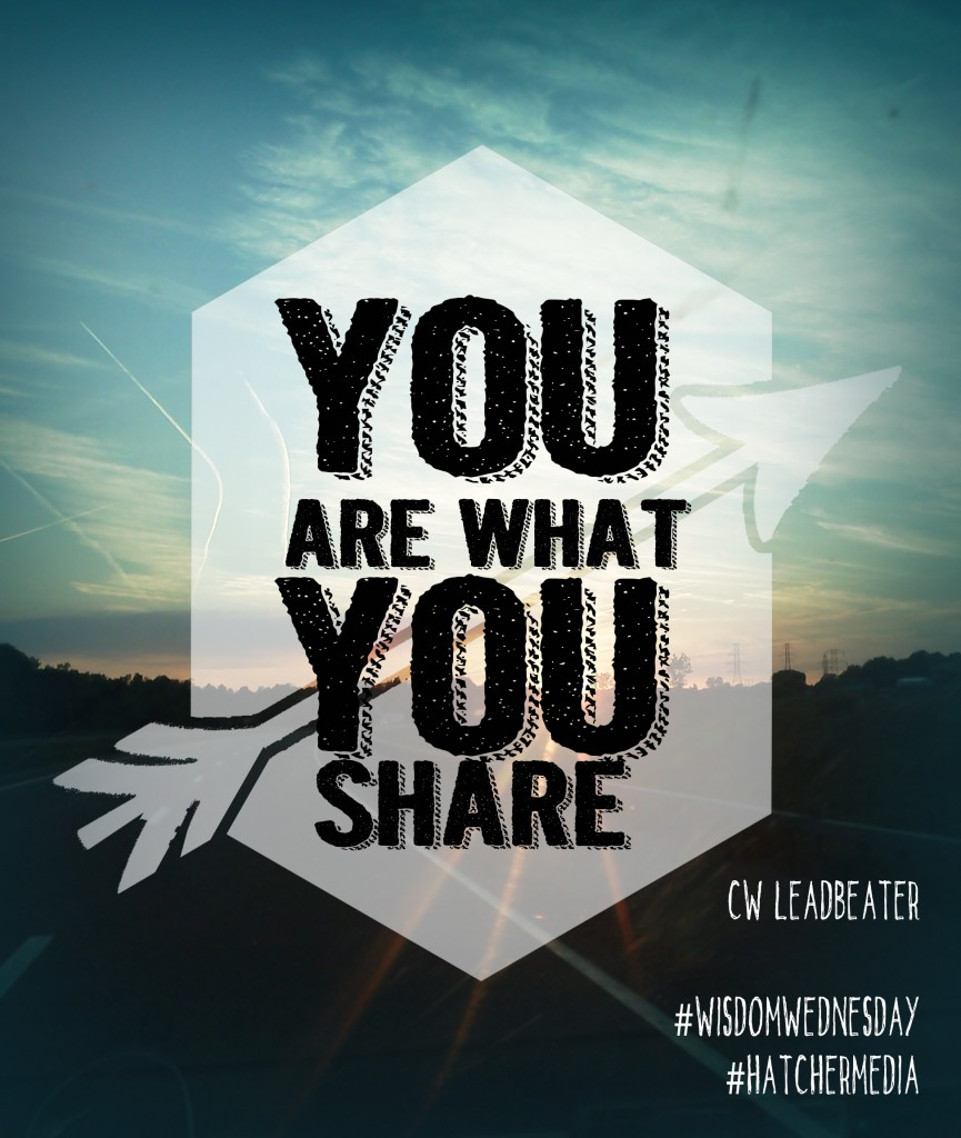 you are what you share